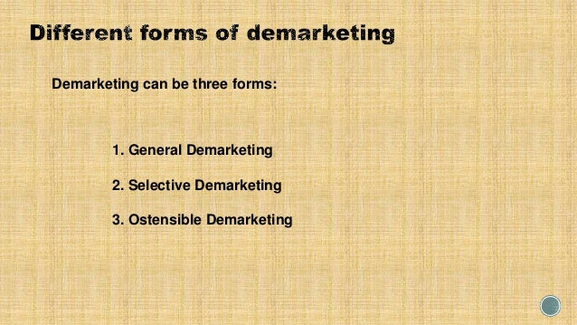 what is an example of demarketing